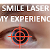 To laser your eyes with SMILE - an honest story