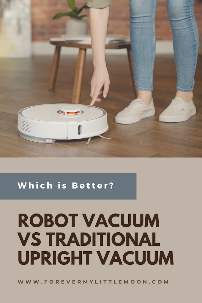 Robot Vacuum VS Traditional Upright Vacuum - Which is Better?