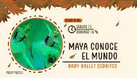 MAYA CONOCE EL MUNDO
