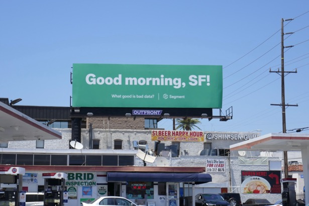 Good morning SF What good is bad data Segment billboard