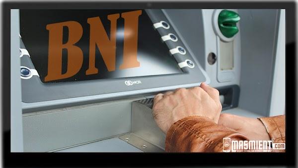 Cara Ambil Uang ATM BNI dan Tips Aman Agar Tidak Lalai