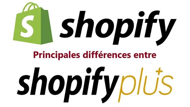 Principales différences entre Shopify et Shopify Plus