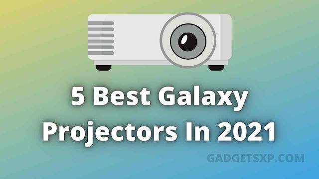5 Best Galaxy Projectors In 2021