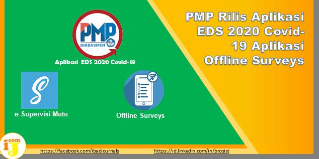 PMP Rilis Aplikasi EDS 2020 Covid-19 Aplikasi Offline Surveys