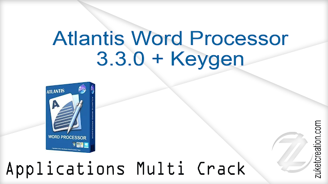 Atlantis Word Processor 3.3.0 + Keygen