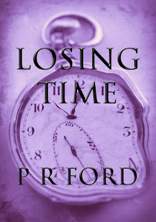 Losing time by P.R. Ford