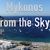 Ταξιδεύουμε στη Μύκονο με τη βοήθεια ενός drone (video)