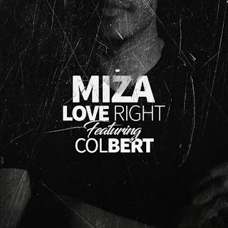 Miza Feat. Colbert - Love Right (Radio Edit)