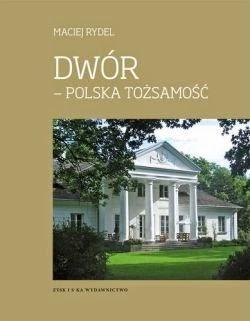Dwór-polska tożsamość
