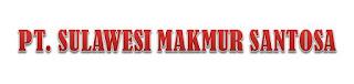 LOWONGAN KERJA (LOKER) MAKASSAR STAFF ADMINISTRASI PT. SULAWESI MAKMUR SANTOSA FEBRUARI 2019