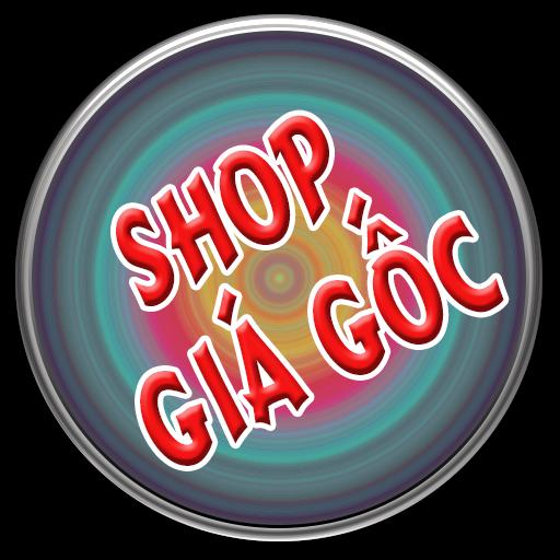 Shop Giá Gốc mua sắm tận gốc