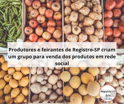 Produtores e Feirantes de Registro-SP criam um grupo de venda em Rede Social