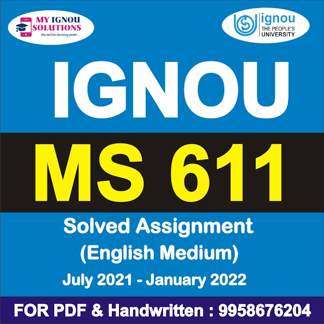 MS 611 Solved Assignment 2021-22