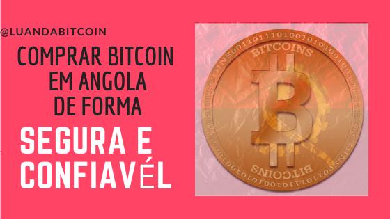 Como comprar BITCOIN em Angola?