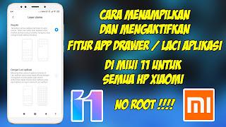 Cara Menampilkan App Drawer di MIUI 11 Untuk Semua HP Xiaomi (No Root)