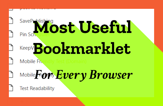 Most useful bookmarklets for every browser