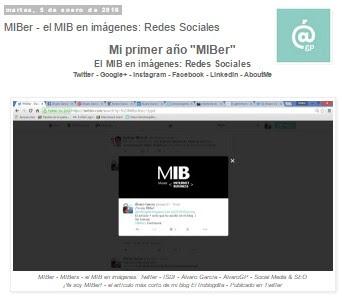 MIBer - El MIB en redes sociales - MIBers - ISDI - Rodríguez Zapatero - Artículo publicado para rememorar el MIB y la huella digital que dejé con él en mis perfiles de redes sociales ÁlvaroGP - Social Media & SEO Strategist - Social Media - SEO - Community Manager - MIBer Batman - Los Cazafantasmas - Casablanca Neupic - Gemelolandia - Instagram - LinkedIn - IAA Spain - ADECEC - Wejoyn - COPE - El gastrónomo de la COPE - el troblogdita - el fancine - el gastrónomo