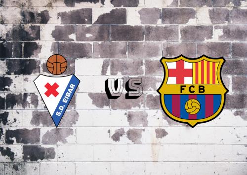 Eibar vs Barcelona  Resumen y Partido Completo