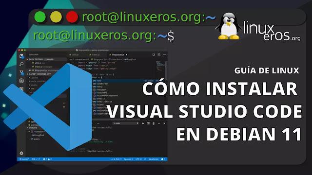 Cómo Instalar Visual Studio Code en Debian 11