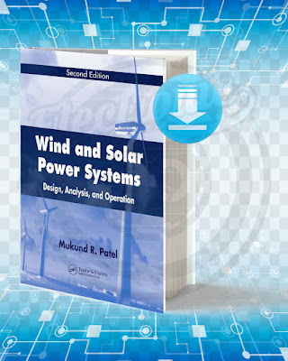 Free Book Wind And Solar Power Systems Design Analysis And Operation pdf.