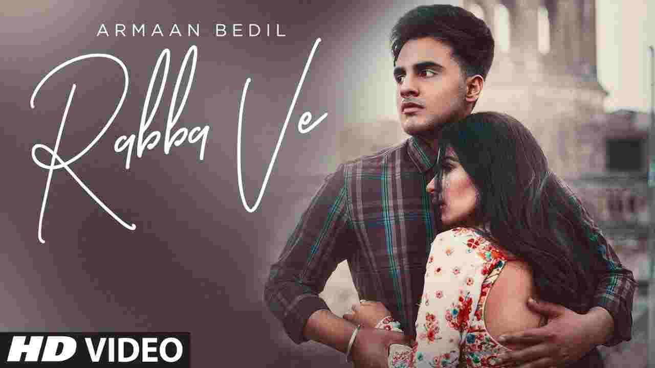 रब्बा वे Rabba ve lyrics in Hindi Armaan Bedil x Dhanshri Dev Punjabi Song