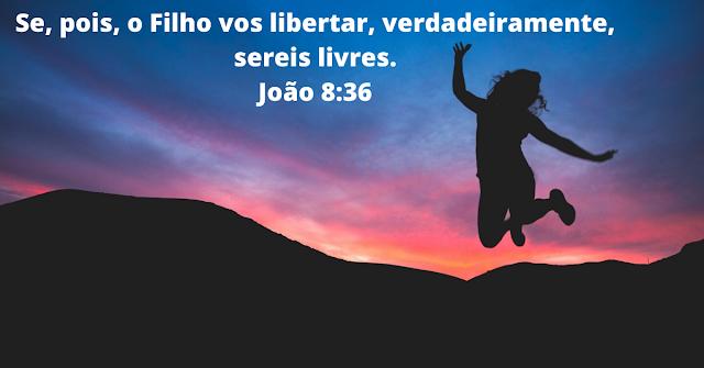 19 Versículos da Bíblia sobre Liberdade