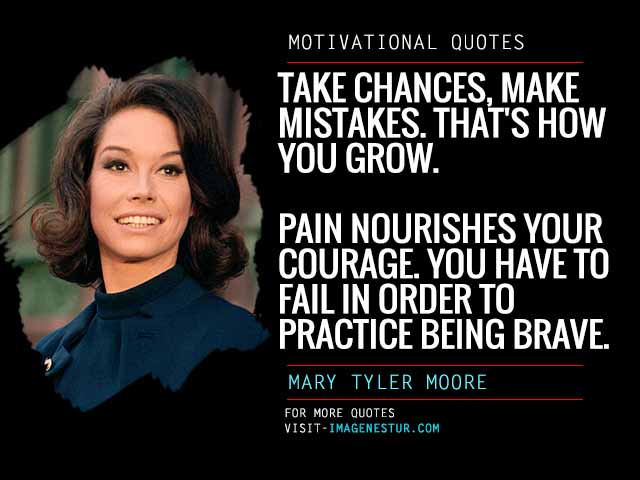 Motivational Quotes by Mary Tyler Moore