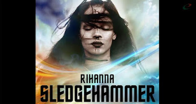 Sledgehammer - Rihanna Lirik