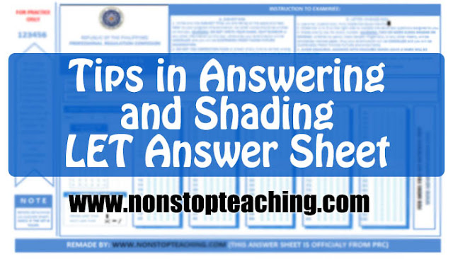 Tips in Answering and Shading LET Answer Sheet