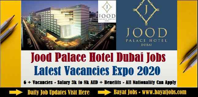 Jood Palace Hotel Dubai Jobs Latest Vacancies 2020