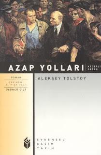 Aleksey Tolstoy - Azap Yolları 3.Cilt - Kaderli Sabah