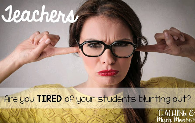 blurting out in the classroom, tips to help and behavior management ideas