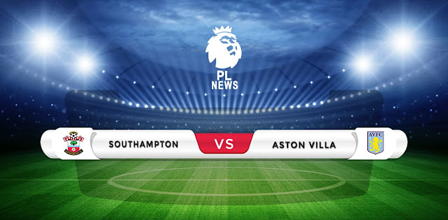 Southampton vs Aston Villa Prediction & Match Preview