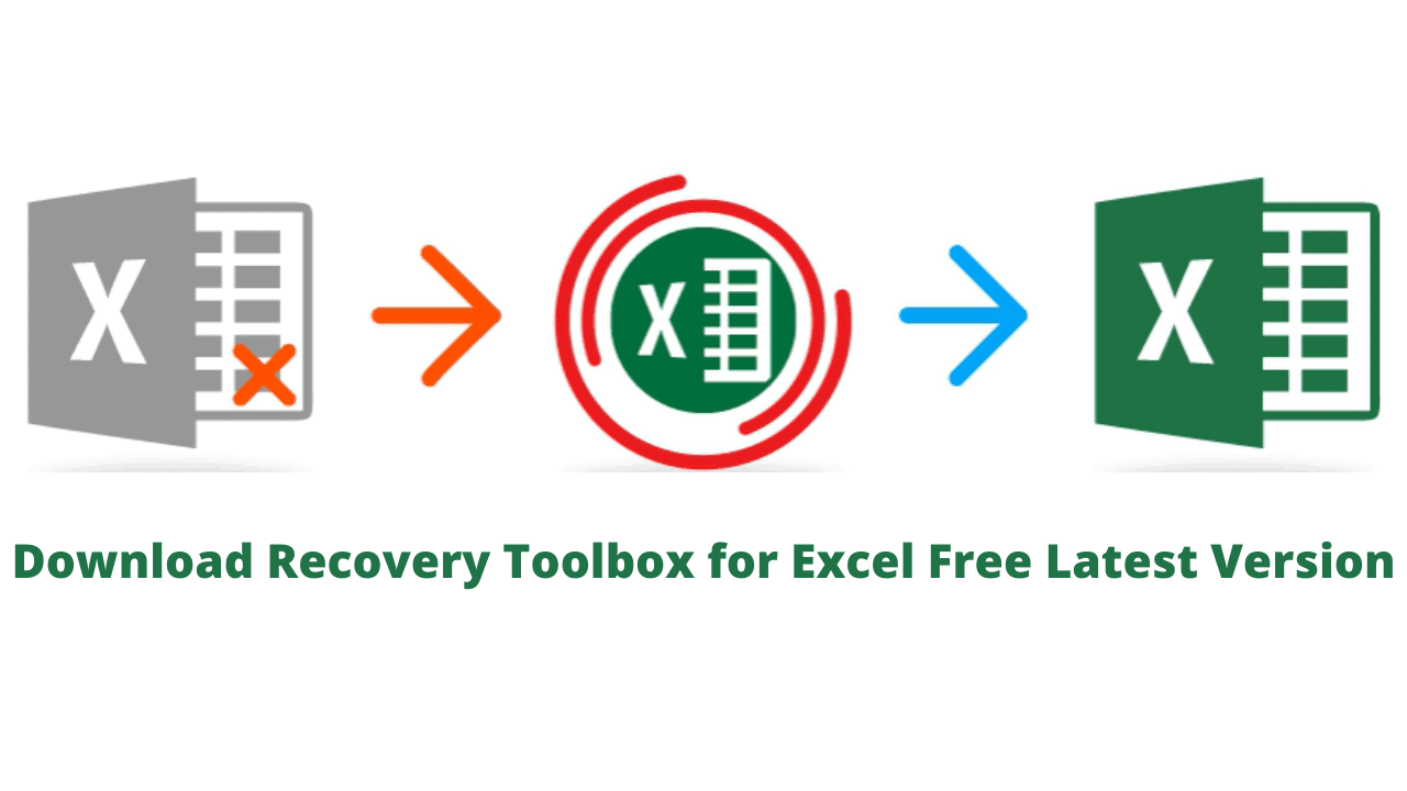 Download Recovery Toolbox for Excel Free Latest Version
