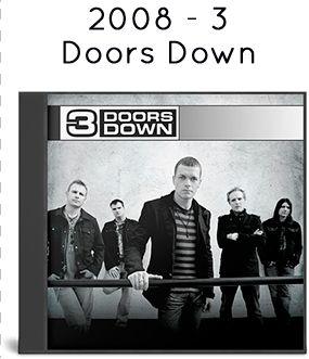 2008 - 3 Doors Down