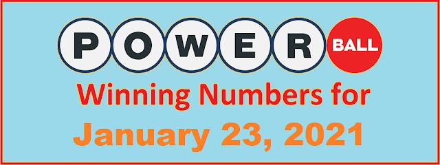 PowerBall Winning Numbers for Saturday, January 23, 2021