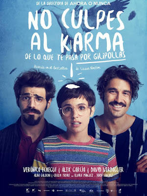 No Culpes Al Karma De Lo Que Te Pasa Por Gilipollas 2016 DVD Custom HDRip NTSC Spanish