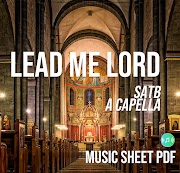 Lead Me Lord - Robert Delgado Music Sheet SATB PDF File