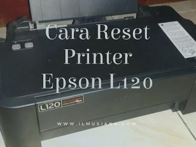 Reset Printer Epson L120