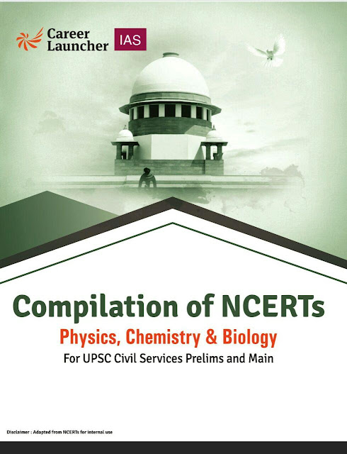 Physics, Chemistry and Biology (NCERT Compilation) : For UPSC Exam PDF Book