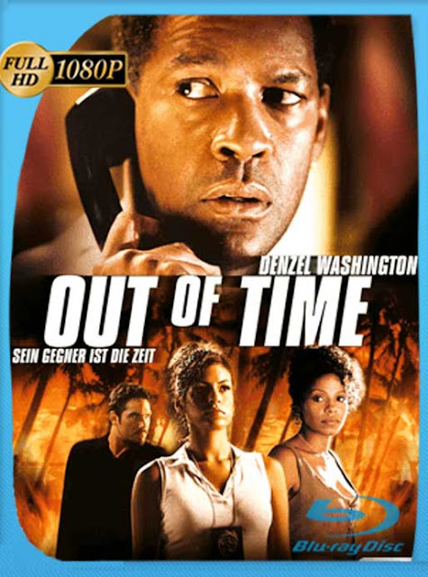Tiempo Limite (Out of Time) [2003] HD [1080p] Latino [GoogleDrive] SilvestreHD