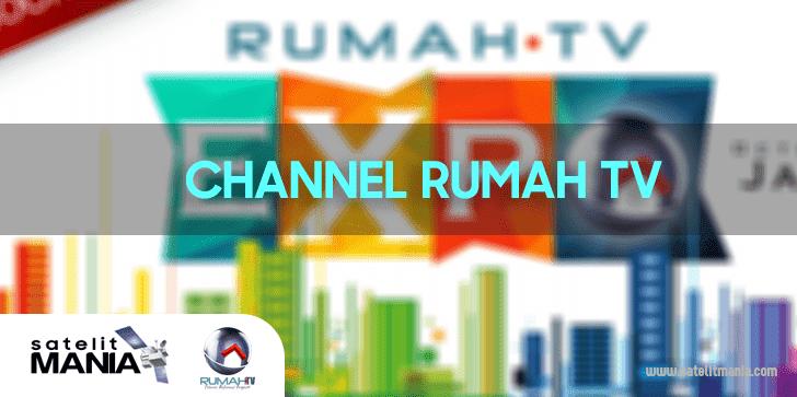 Inilah Frekuensi Terbaru Channel Rumah TV di Ninmedia