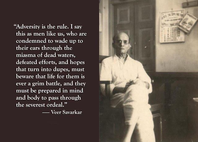 Veer Savarkar on quotes on revolution, adversity, ordeals.