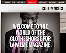CELEBRITY BLOGGER AND FASHION EDITOR AT LAPALME MAGAZINE US