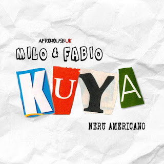 Milo & Fábio - Kuya ft. Nerú Americano