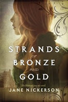 book cover of Strands of Bronze and Gold by Jane Nickerson published by Knopf