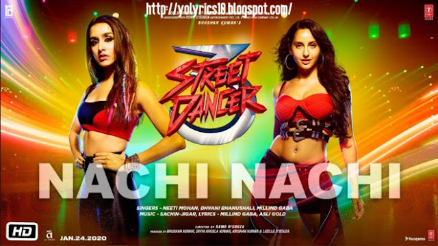 Nachi Nachi Lyrics - Street Dancer 3D | YoLyrics