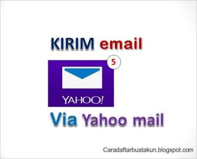 Cara Mengirim Email Lewat Yahoo mail - CDBA