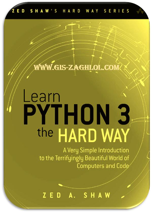 تحميل كتاب تعلم بايثون 3 بالطريقة الصعبة Book Learn Python 3 The Hard Way pdf