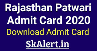 Rajasthan Patwari Admit Card 2020 Download RSMSSB Patwari Admit Card